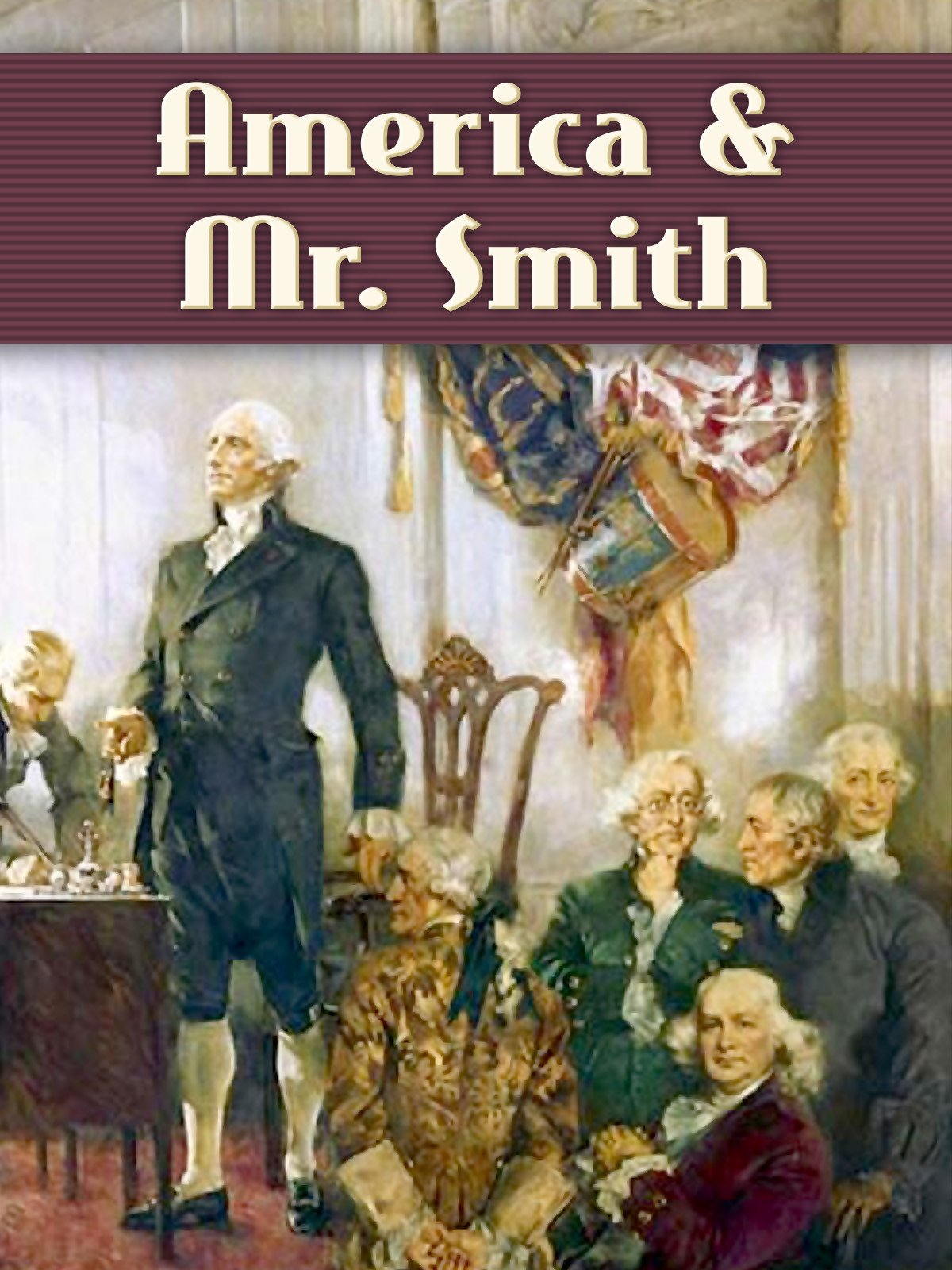 America & Mr. Smith