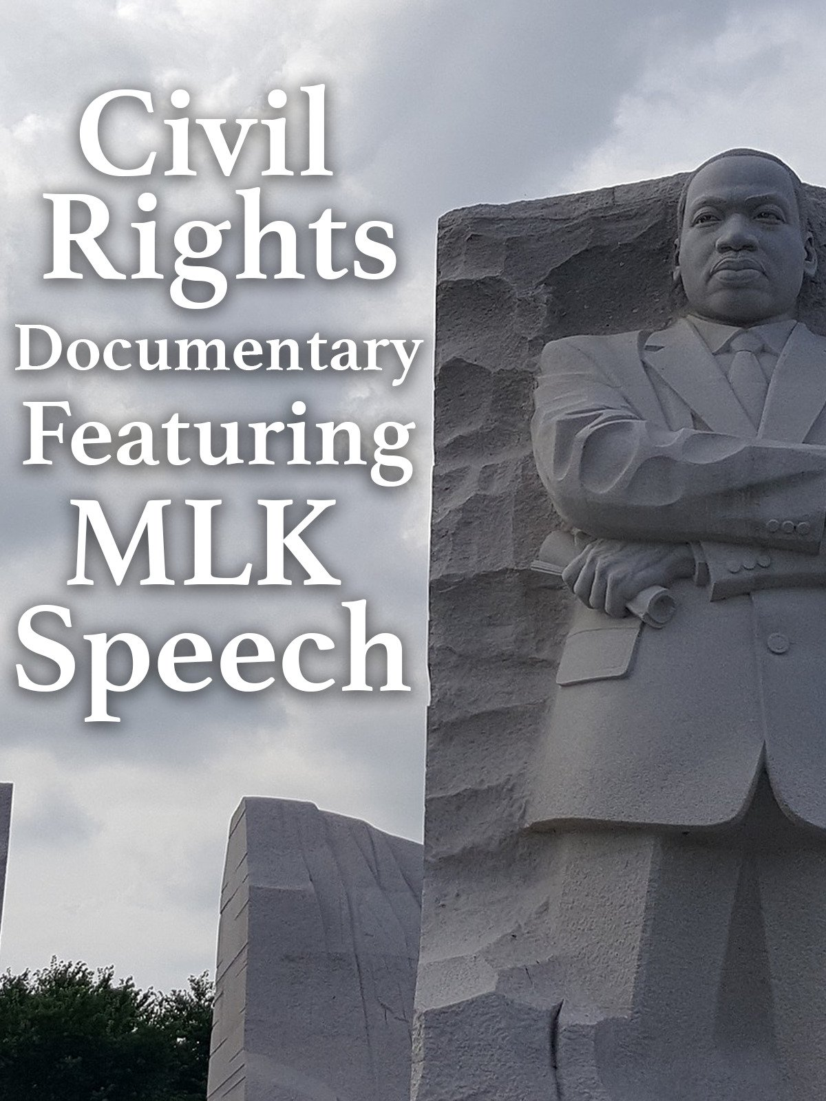 Civil Rights Documentary Featuring MLK Speech