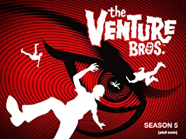 The Venture Bros. Season 5 [HD]