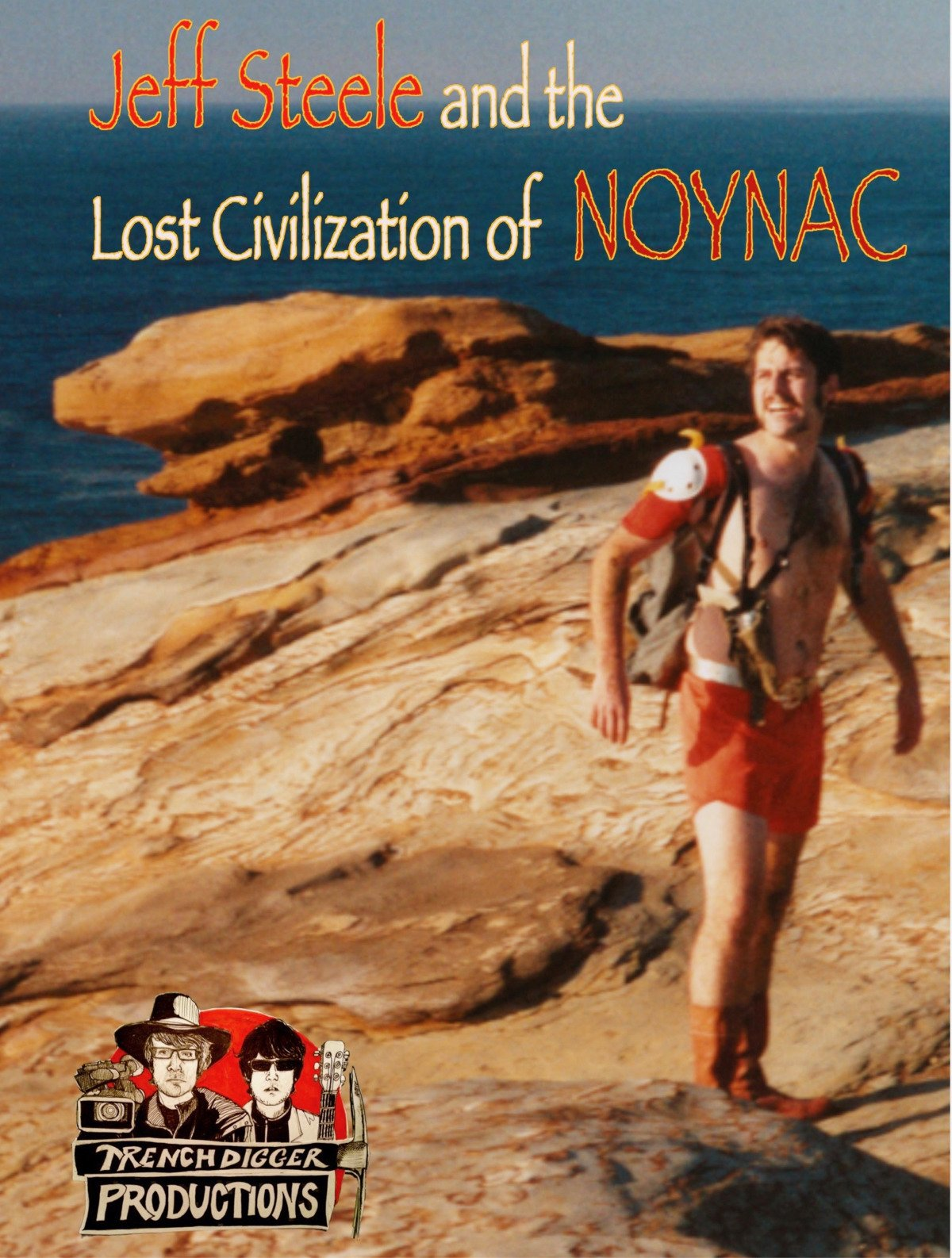Jeff Steele and the Lost Civilization of NOYNAC