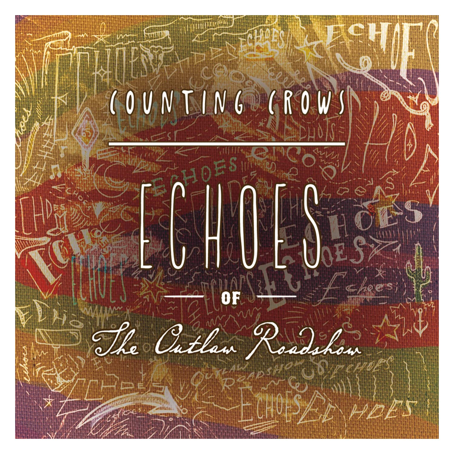 Counting Crows: Echoes of the Outlaw Roadshow (2013) 817aWE5n1VL._AA1500_
