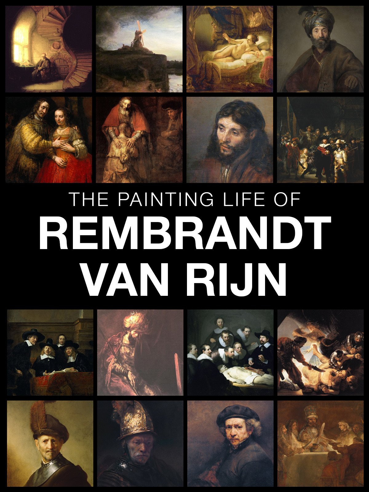 The painting life of Rembrandt van Rijn