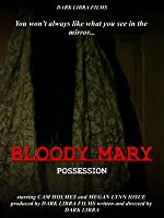 Bloody Mary: Possession