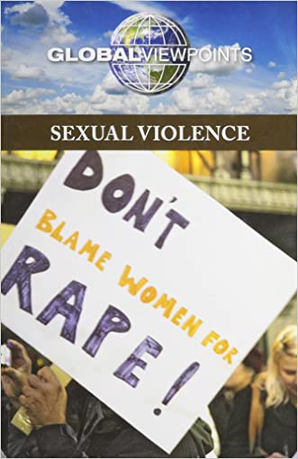 Sexual Violence (Global Viewpoints)