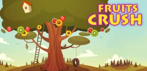 Fruits Crush from HILLSIDE MEDIA LTD.