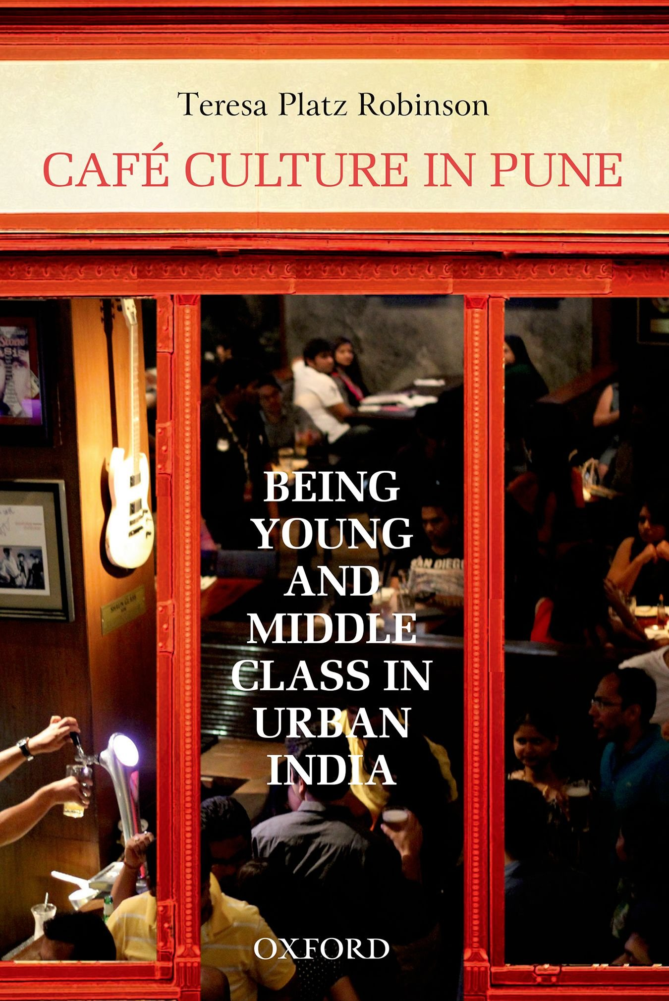 Cafe Culture In Pune: Being Young And Middle Class In Urban India