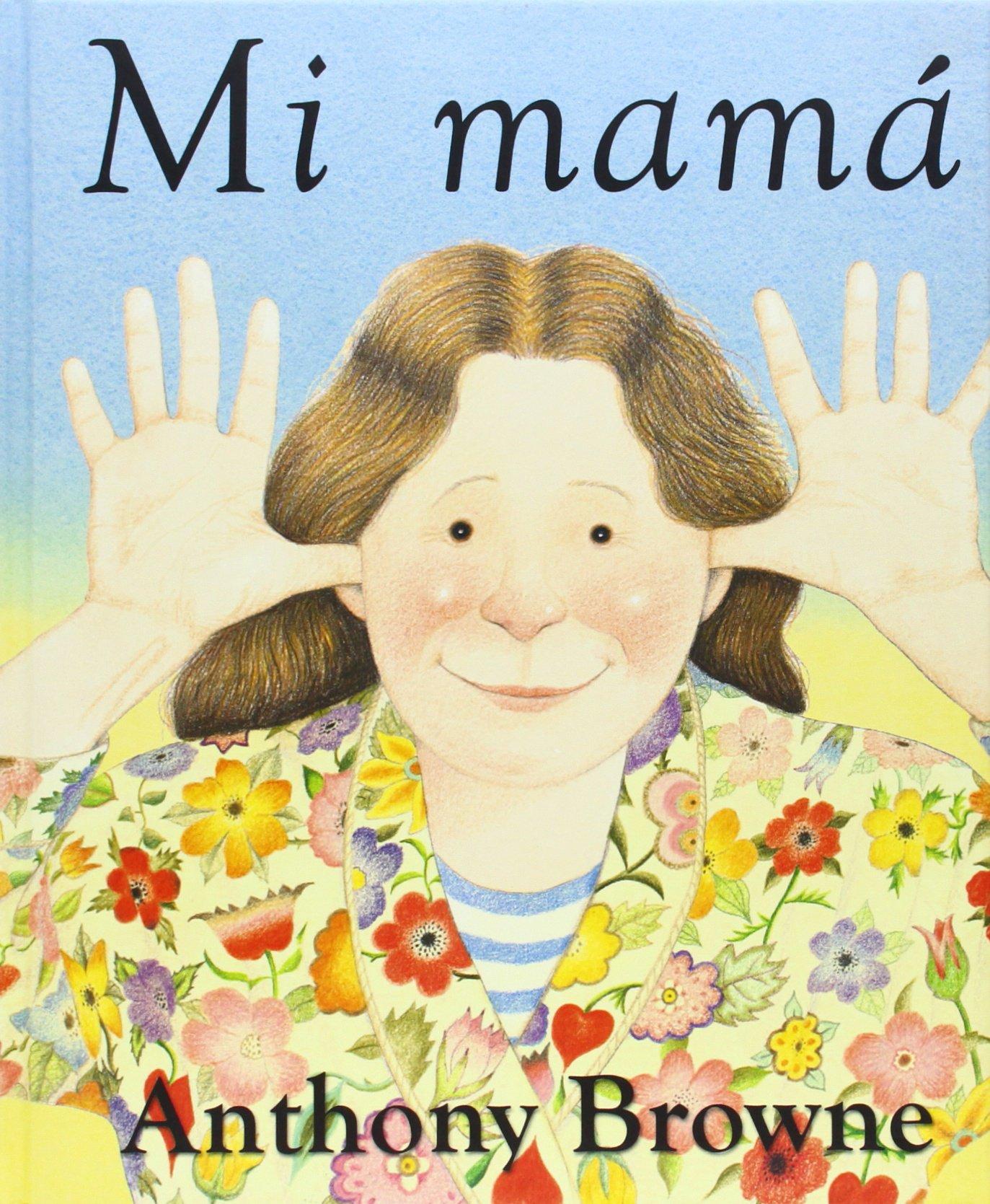 Rz100 Cuentos De Boca Especial Día De La Madre 25 Libros Infantiles En Los Que Mamá Es La Protagonista