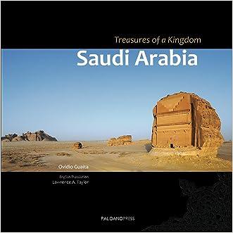 Saudi Arabia. Treasures of a Kingdom