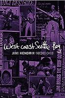 Jimi Hendrix: Voodoo Child/West Coast Seattle Boy [HD]