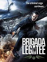 Brigada Legatee (English Subtitled)