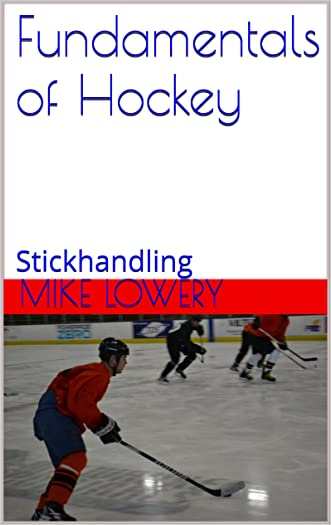 Fundamentals of Hockey: Stickhandling