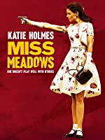 Miss Meadows [HD]