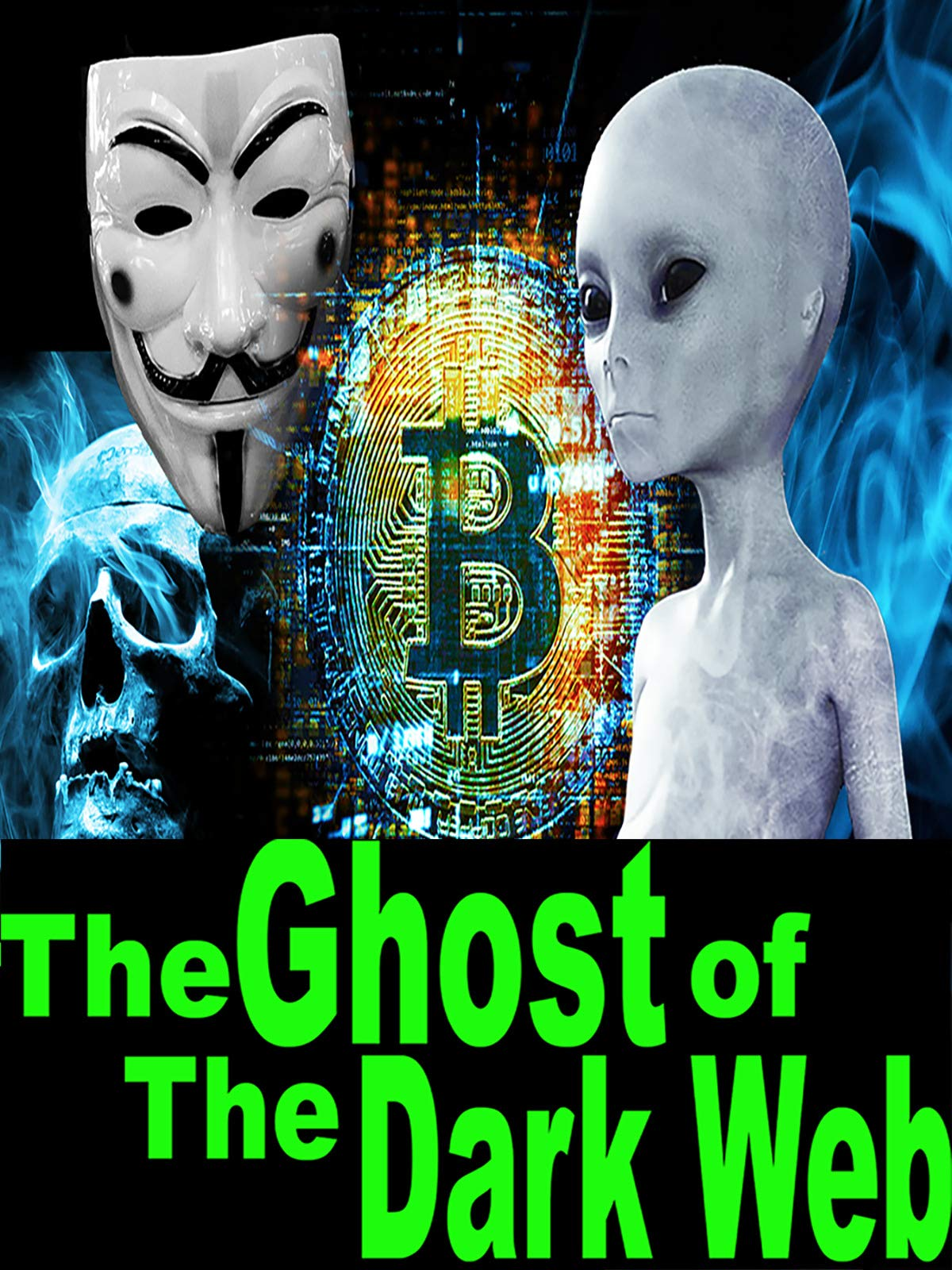 The Ghost of The Dark Web