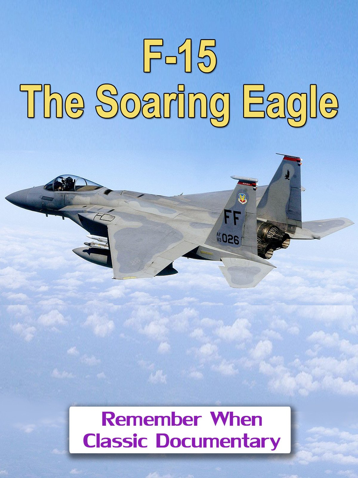 F-15, The Soaring Eagle