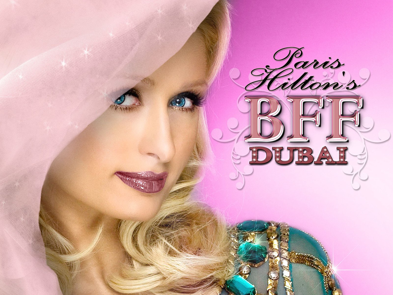 Paris Hilton's My New BFF Dubai - Season 1