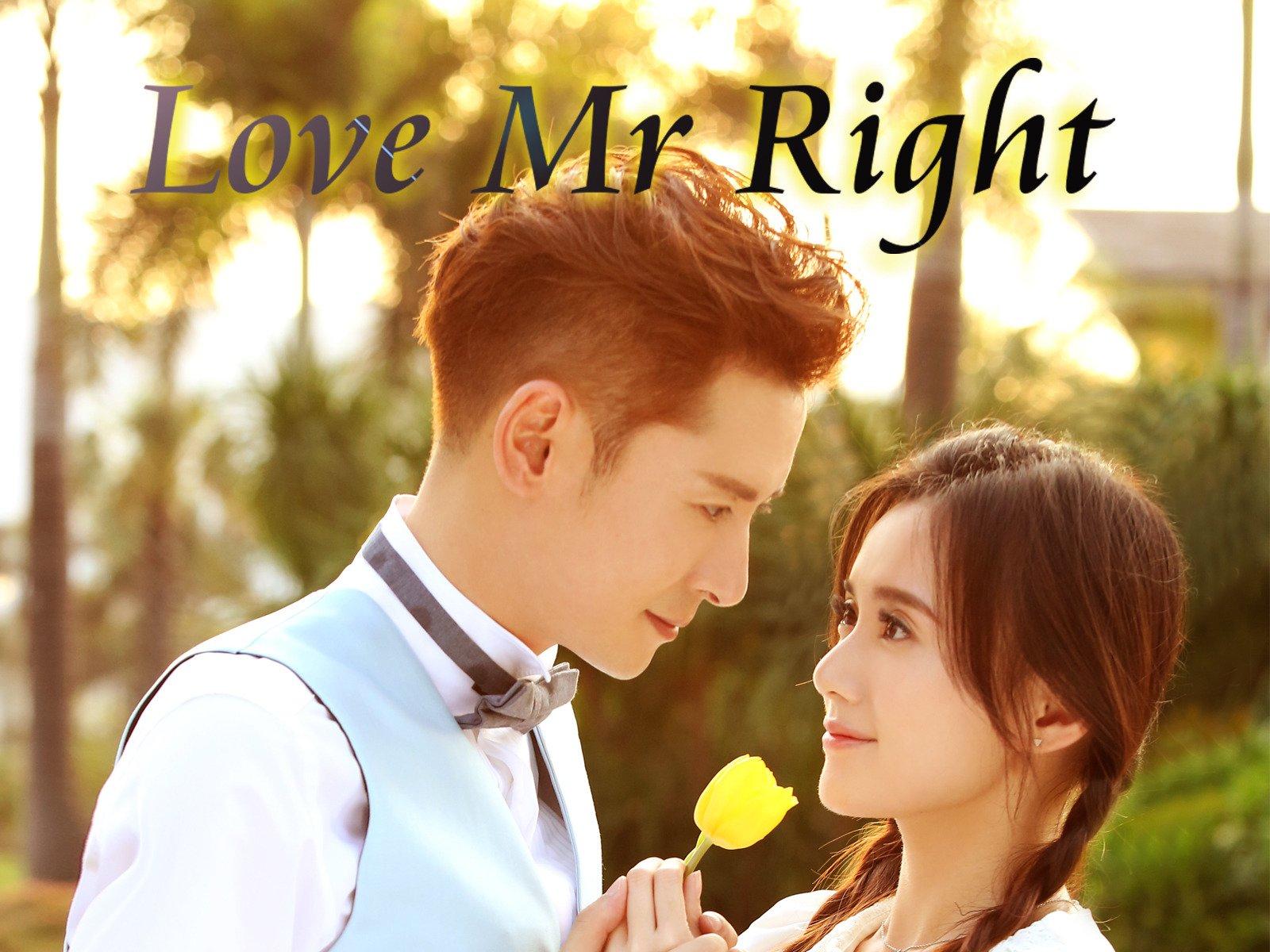 Love Mr Right