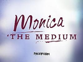 Monica the Medium Season 1