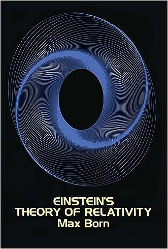 Einstein's Theory of Relativity written by Max Born