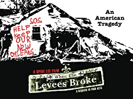"""When the Levees Broke: A Requiem in Four Acts Season 1 - Ep. 1 """"When the Levees Broke: A Requiem in Four Acts (Act 1)"""""""