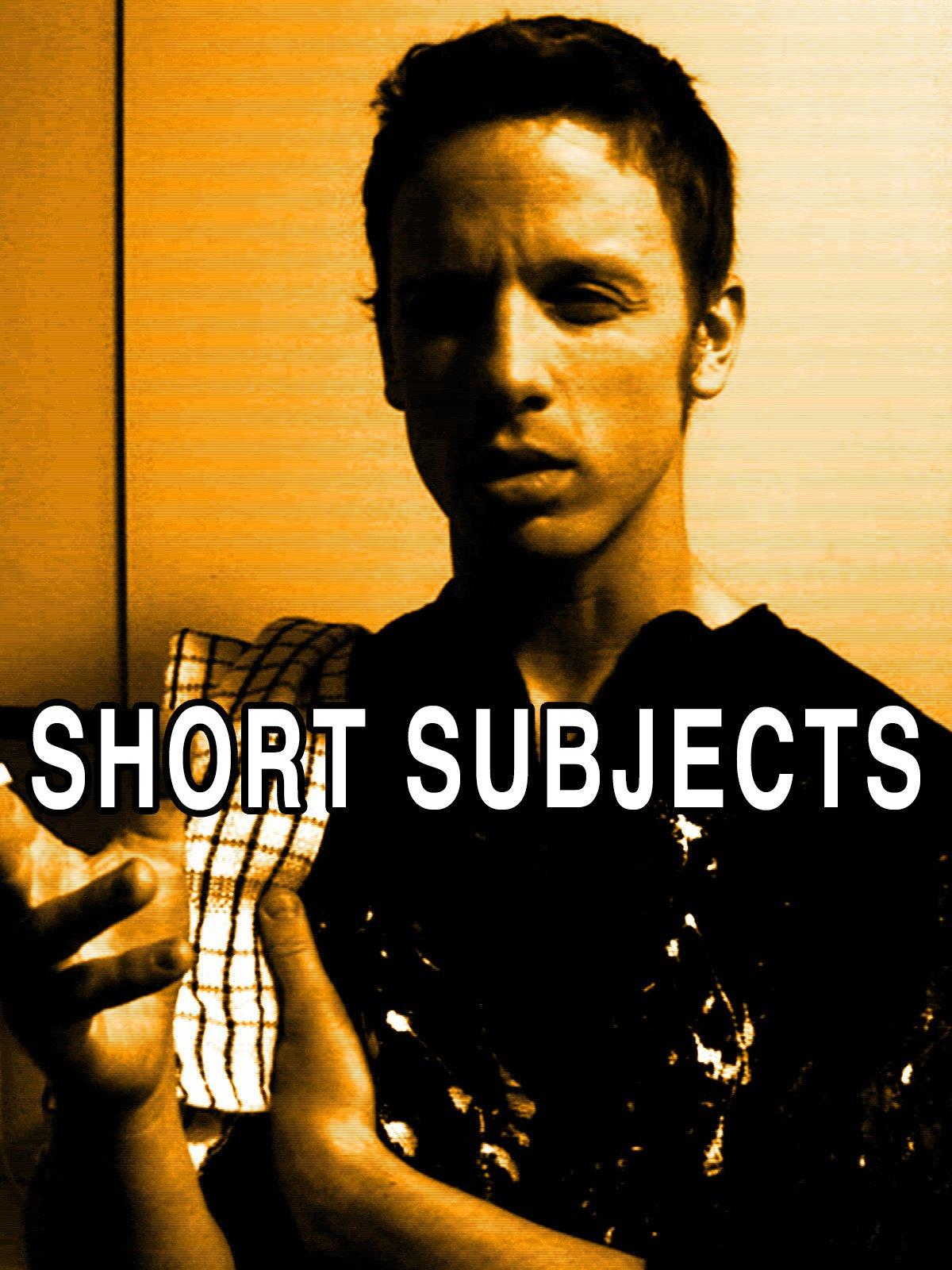 Short Subjects