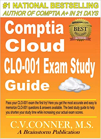 Newbies A+, Network+ : Upgrade to CompTIA Cloud Certification (For Complete Newbies Book 1)