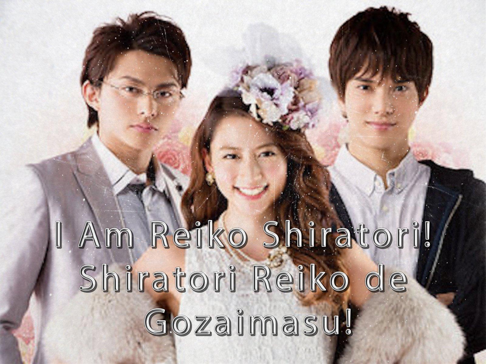 I Am Reiko Shiratori! - Season 1