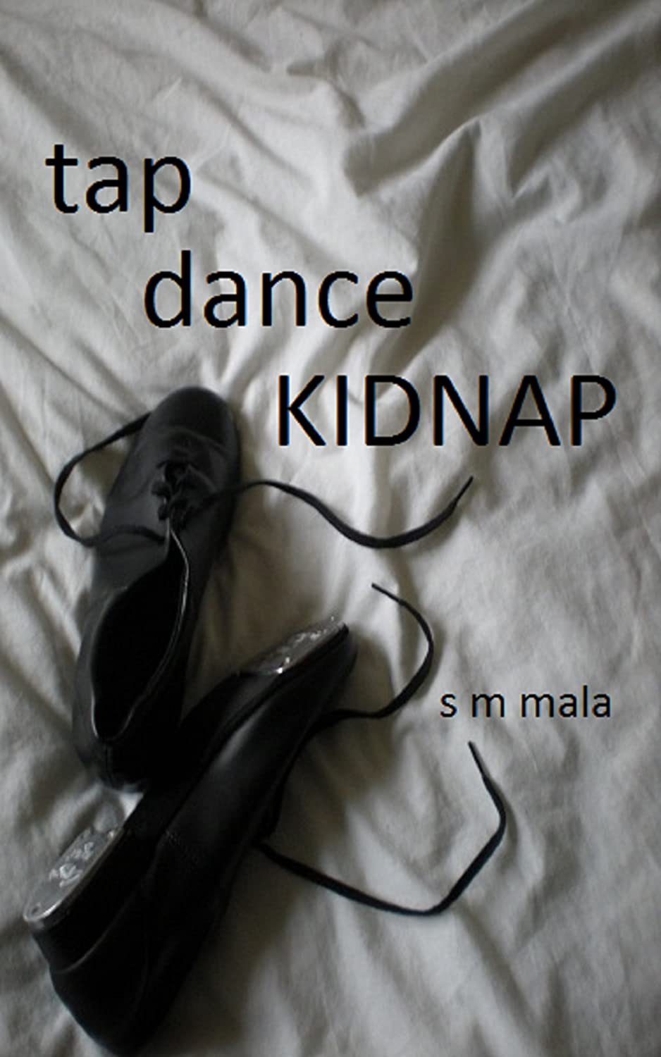 Tap-Dance-Kidnap-choice-1-small-save-with-text