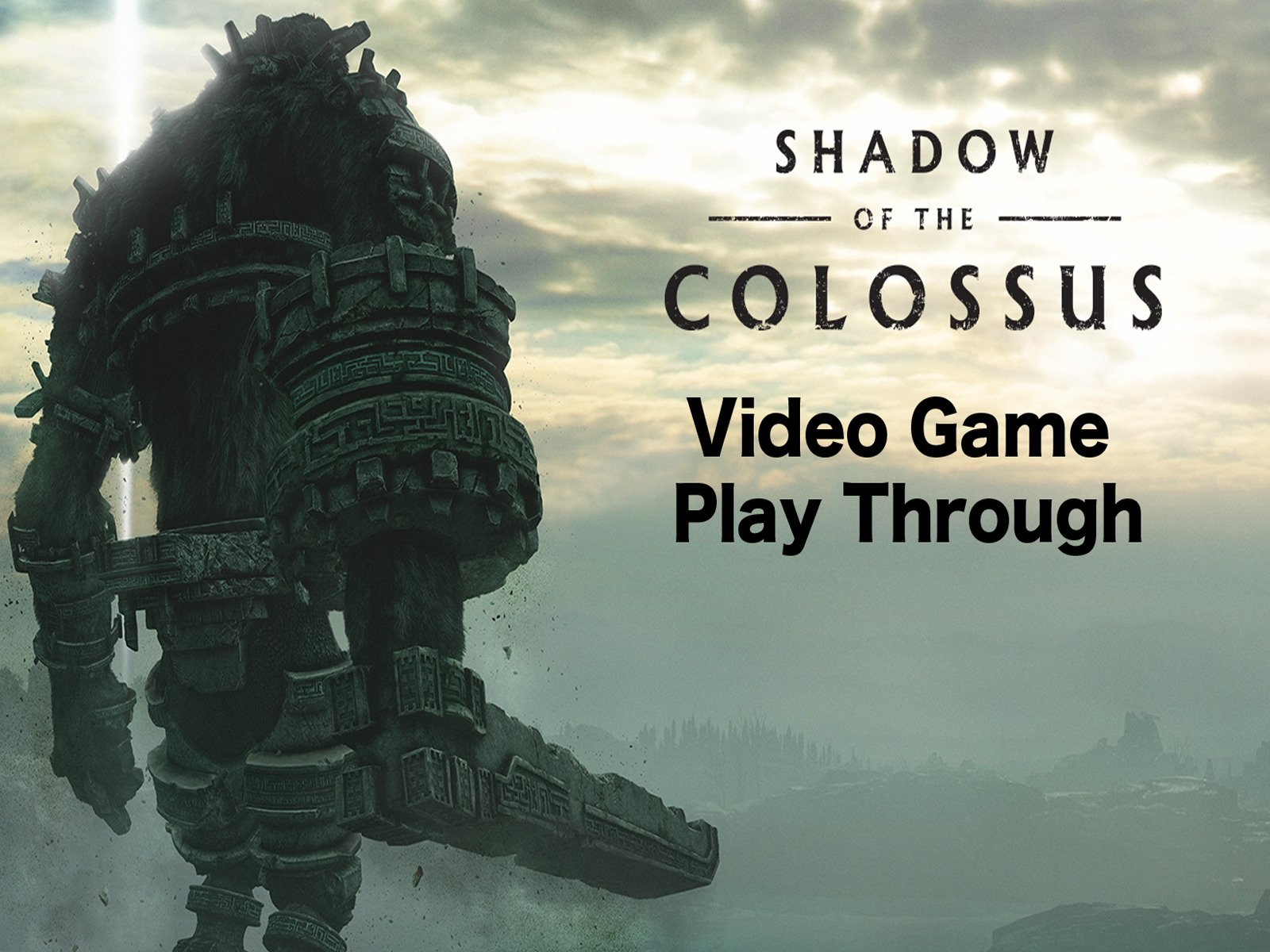 Clip: Shadow of the Colossus Video Game Play Through - Season 1