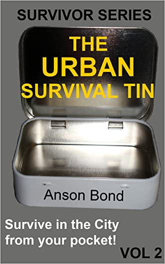 The Urban Survival Tin (Survivor Series Book 2)