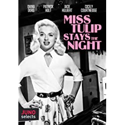 Miss Tulip Stays The Night