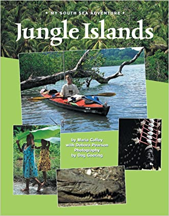 Jungle Islands: My South Sea Adventure (Adventure Travel) written by Maria Coffey