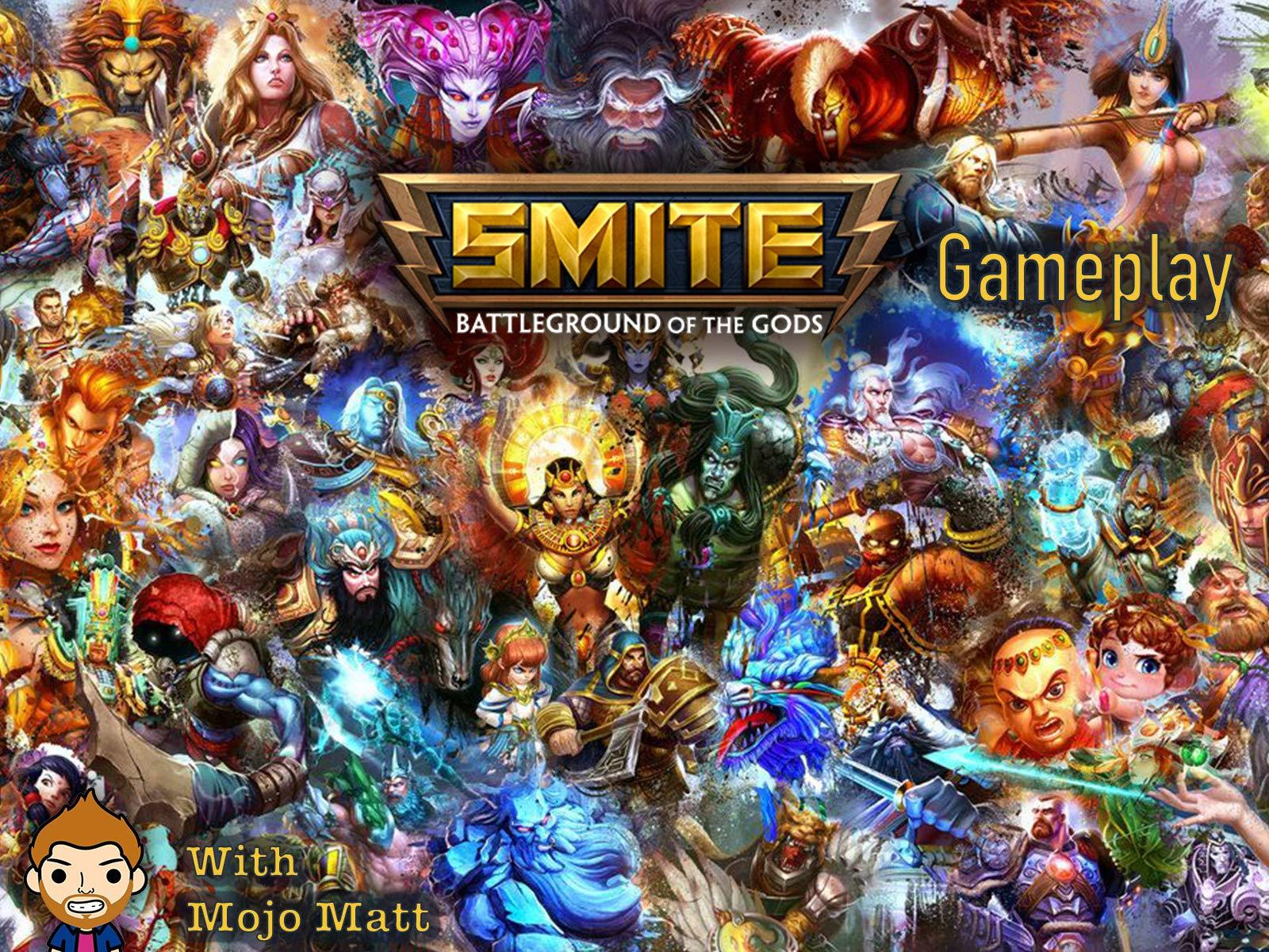 Smite Battleground Of The Gods Gameplay With Mojo Matt on Amazon Prime Instant Video UK