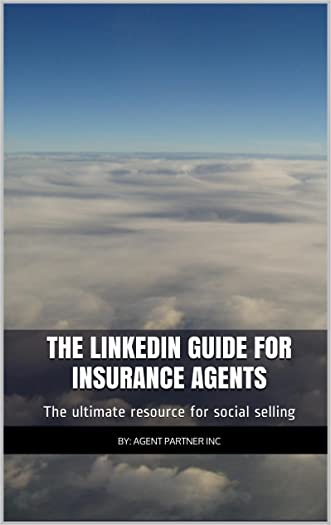The LinkedIn Guide for Insurance Agents