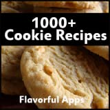 1000+ Cookie Recipes