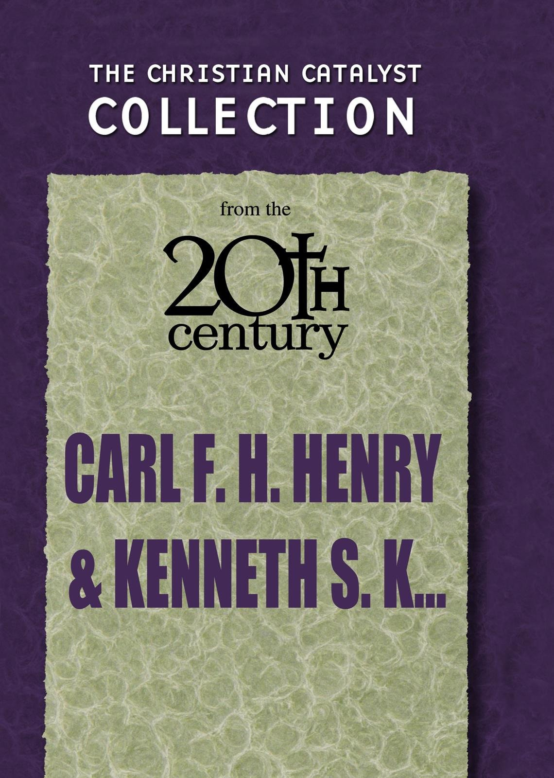 Carl F. H. Henry & Kenneth S. Kantzer