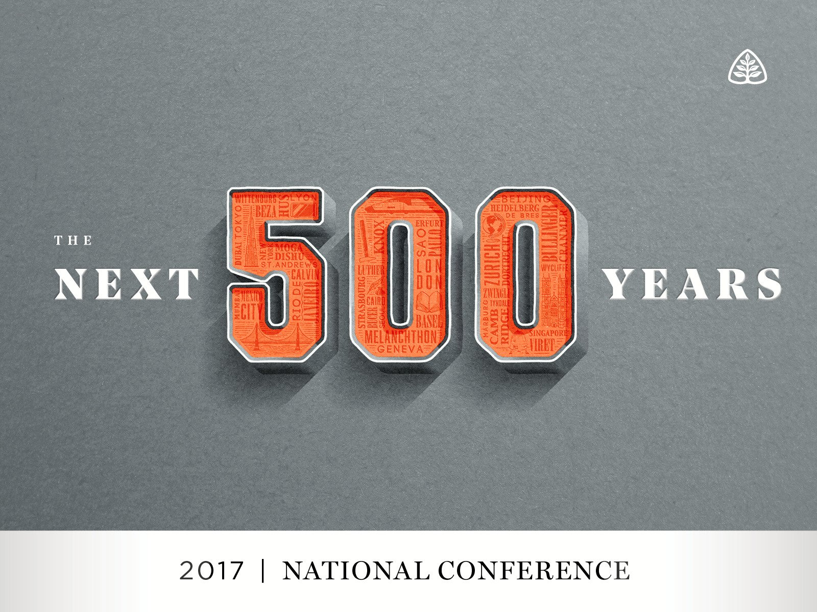 The Next 500 Years: 2017 National Conference - Season 1