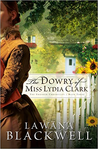 The Dowry of Miss Lydia Clark (The Gresham Chronicles Book #3)