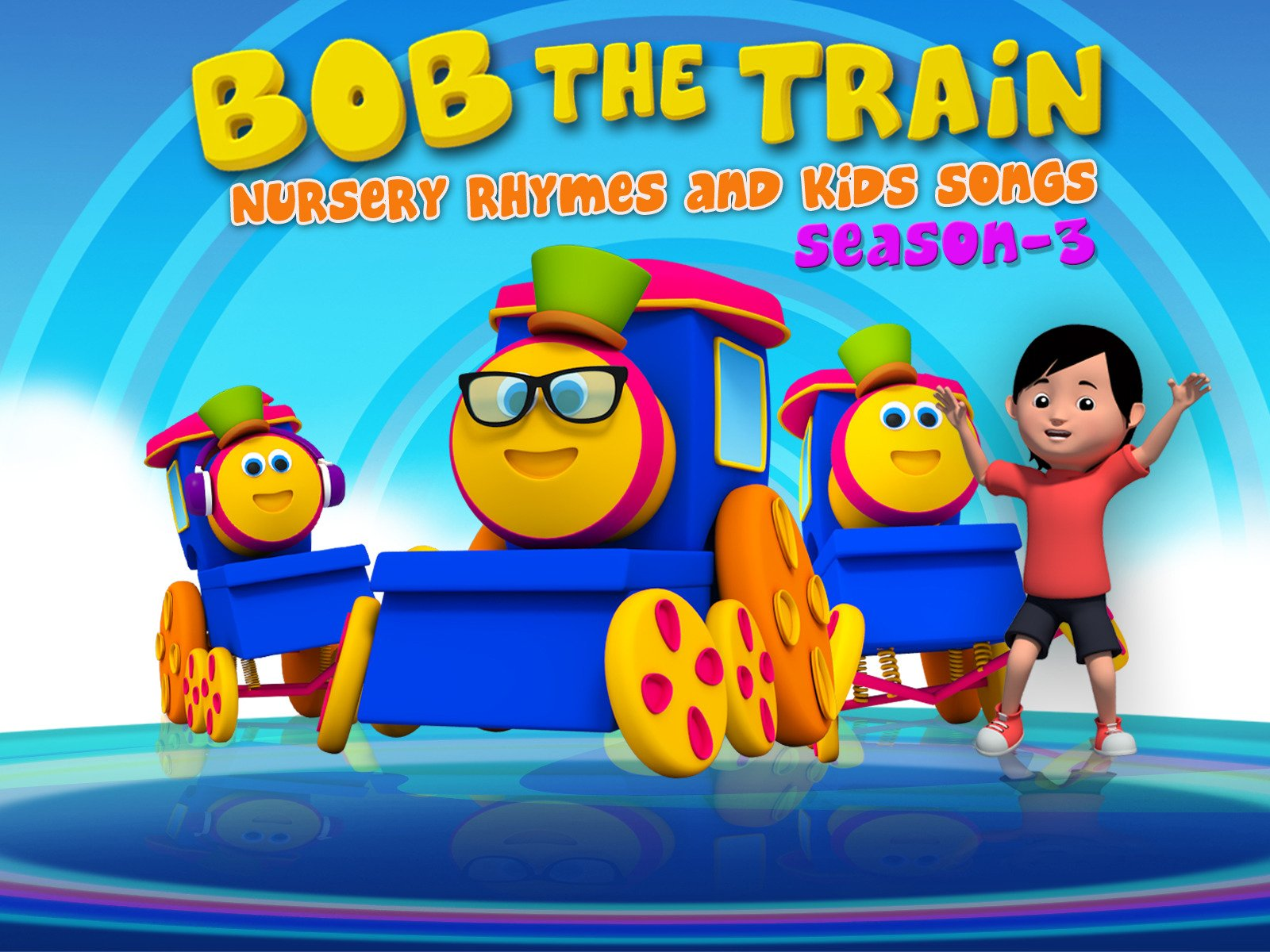 Bob the Train: Nursery Rhymes and Kids Songs - Season 3