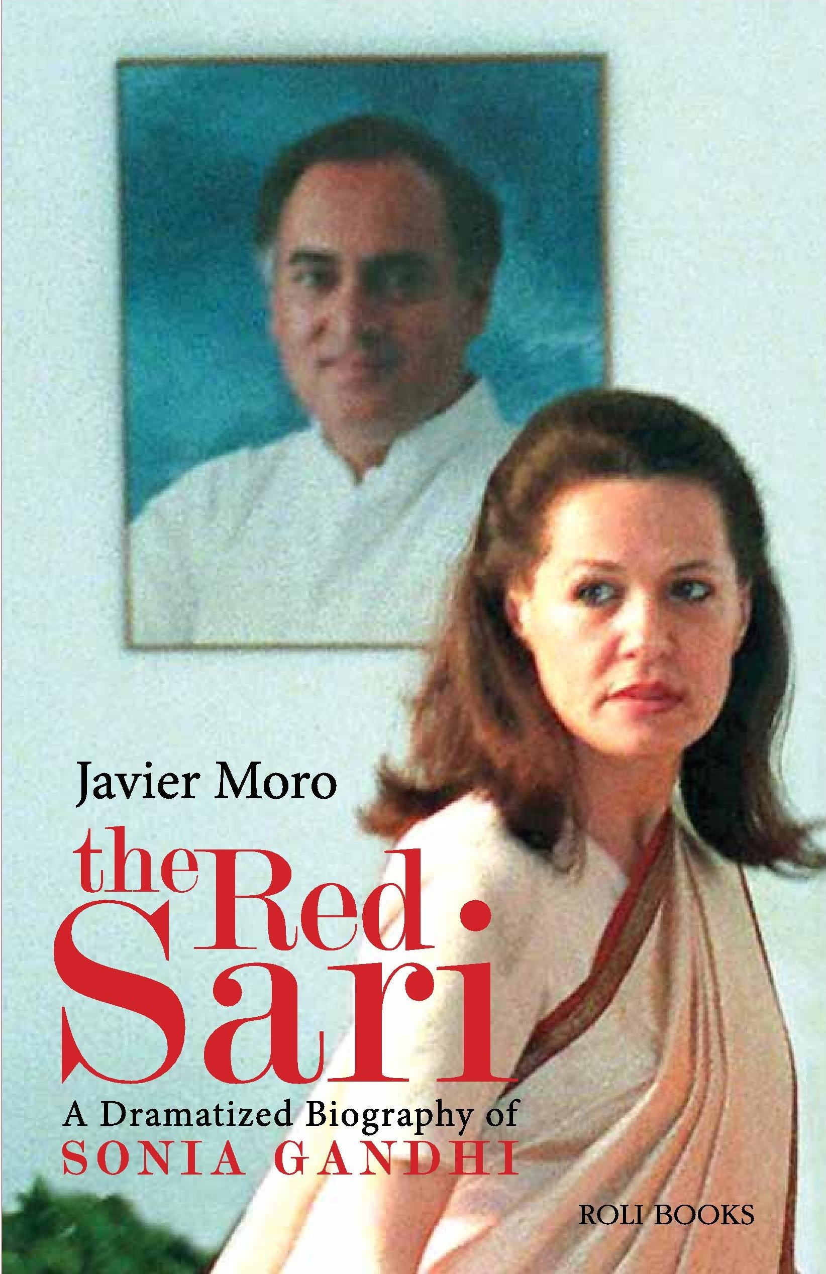 Buy The Red Sari: A Dramatised Biography Of Sonia Gandhi Book Online At Low  Prices In India  The Red Sari: A Dramatised Biography Of Sonia Gandhi  Reviews