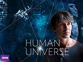 Human Universe with Professor Brian Cox, Season 1