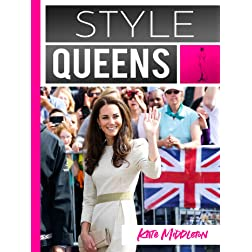 Style Queens Episode 1: Kate Middleton