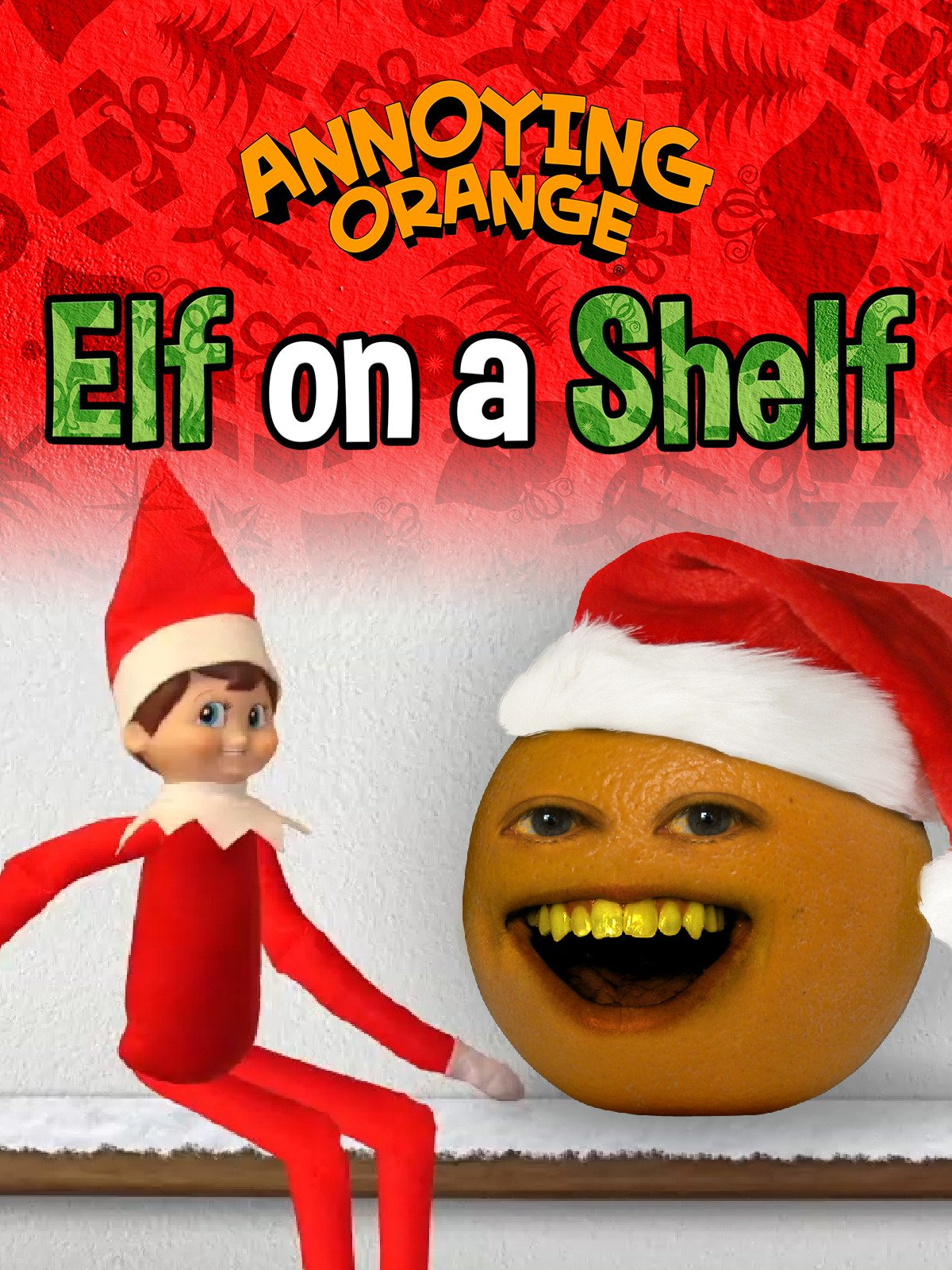 Annoying Orange - Elf on the Shelf