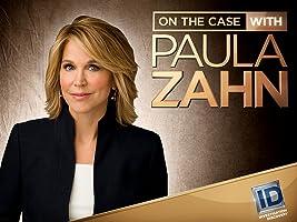 On the Case with Paula Zahn Season 10