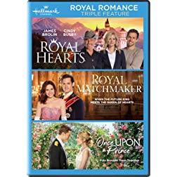 Royal Romance Triple Feature (Royal Hearts / Royal Matchmaker / Once Upon a Prince)
