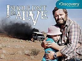I Shouldn't Be Alive Season 4