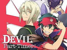 The Devil Is A Part-Timer!, Season 1