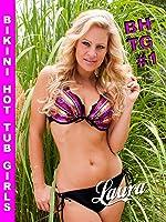 Bikini Hot Tub Girls -  Laura