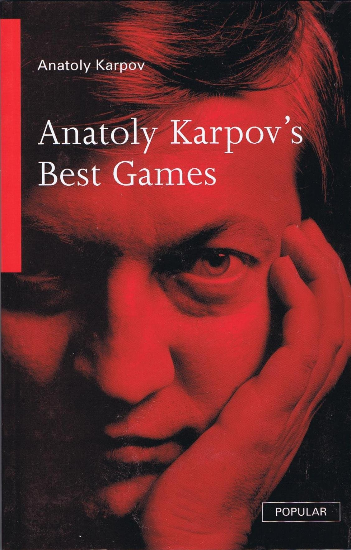 Anatoly Karpov's Best Games (Batsford 1996, ISBN 0 7134 7843 8)