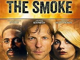 The Smoke Series 1
