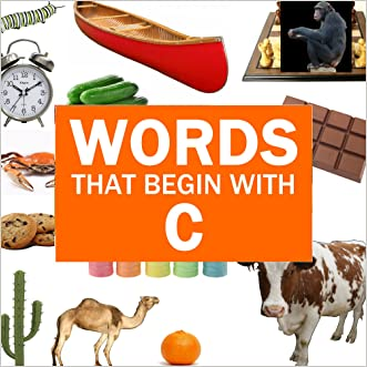 """Children's Books: Words That Begin With """"C"""" [kids learning books]"""